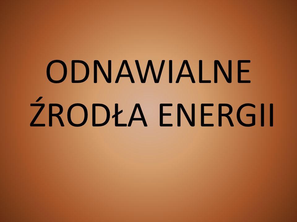 ODNAWIALNE ŹRODŁA ENERGII