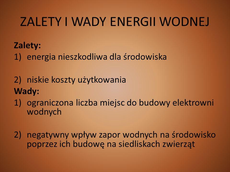 ZALETY I WADY ENERGII WODNEJ