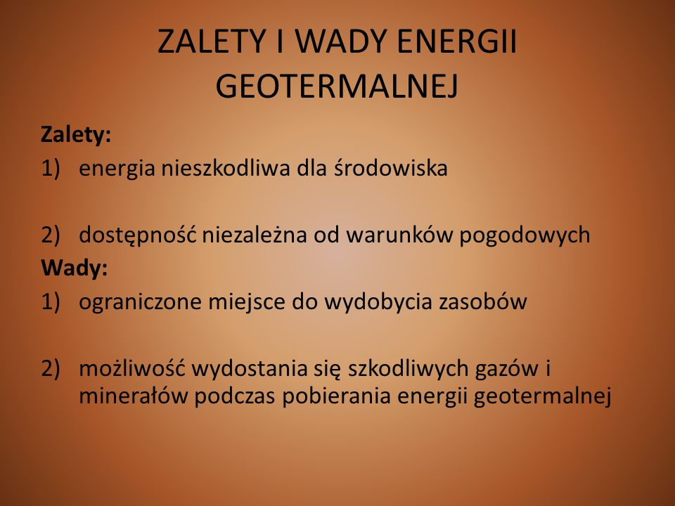ZALETY I WADY ENERGII GEOTERMALNEJ