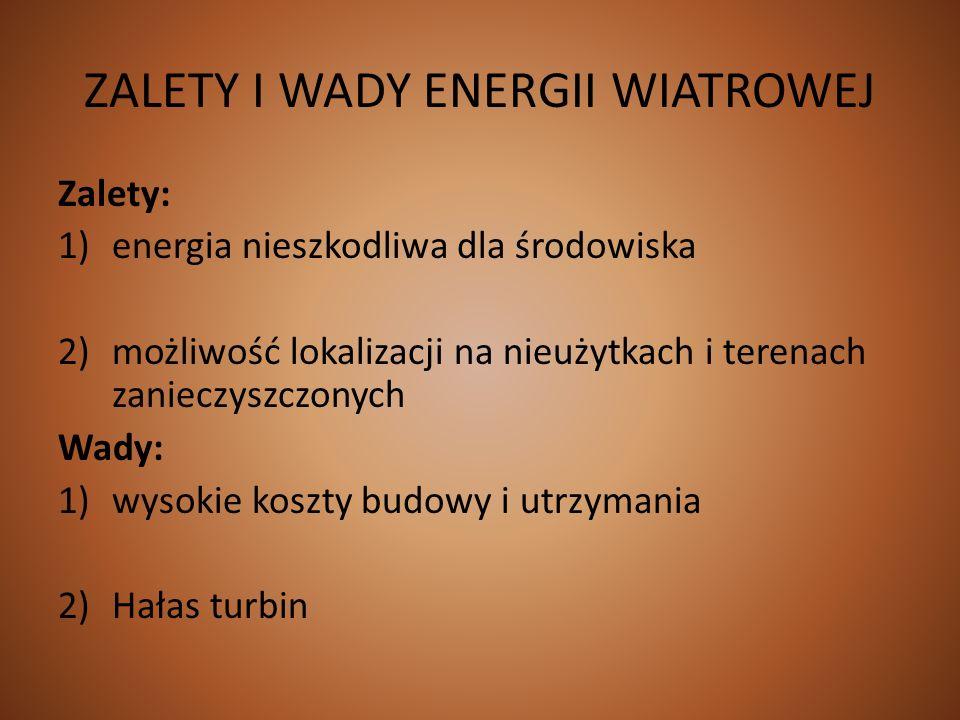 ZALETY I WADY ENERGII WIATROWEJ