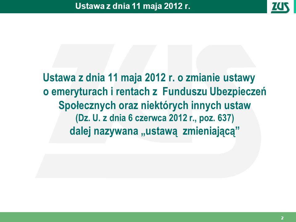Ustawa z dnia 11 maja 2012 r.