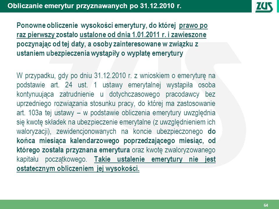 Obliczanie emerytur przyznawanych po 31.12.2010 r.