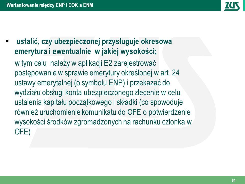 Wariantowanie między ENP i EOK a ENM