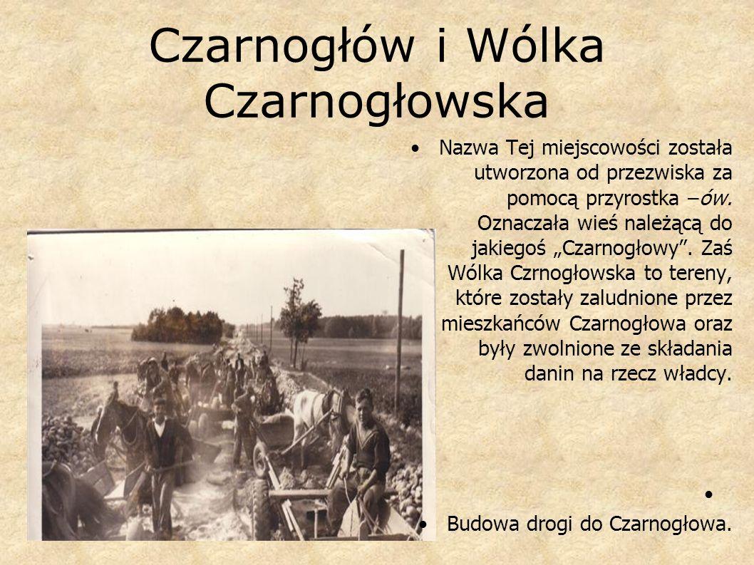 Czarnogłów i Wólka Czarnogłowska