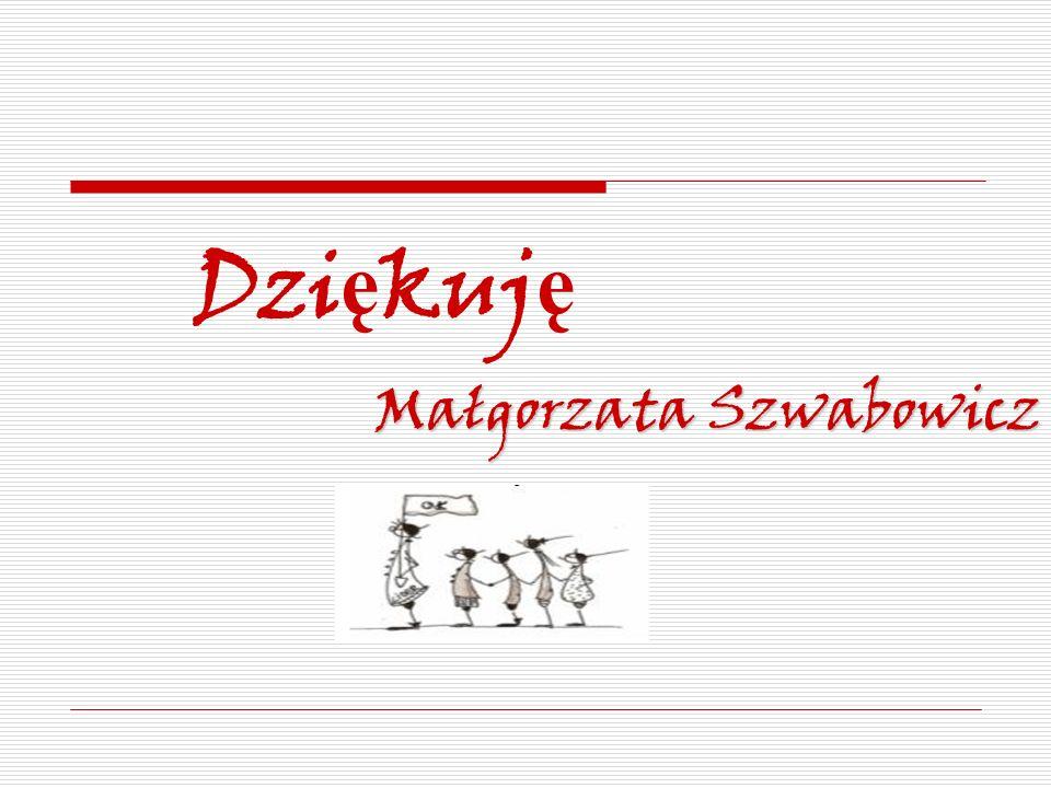 Dziękuję Małgorzata Szwabowicz