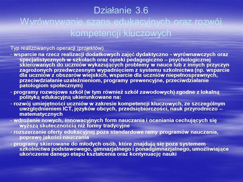 Działanie 3.6 Wyrównywanie szans edukacyjnych oraz rozwój kompetencji kluczowych