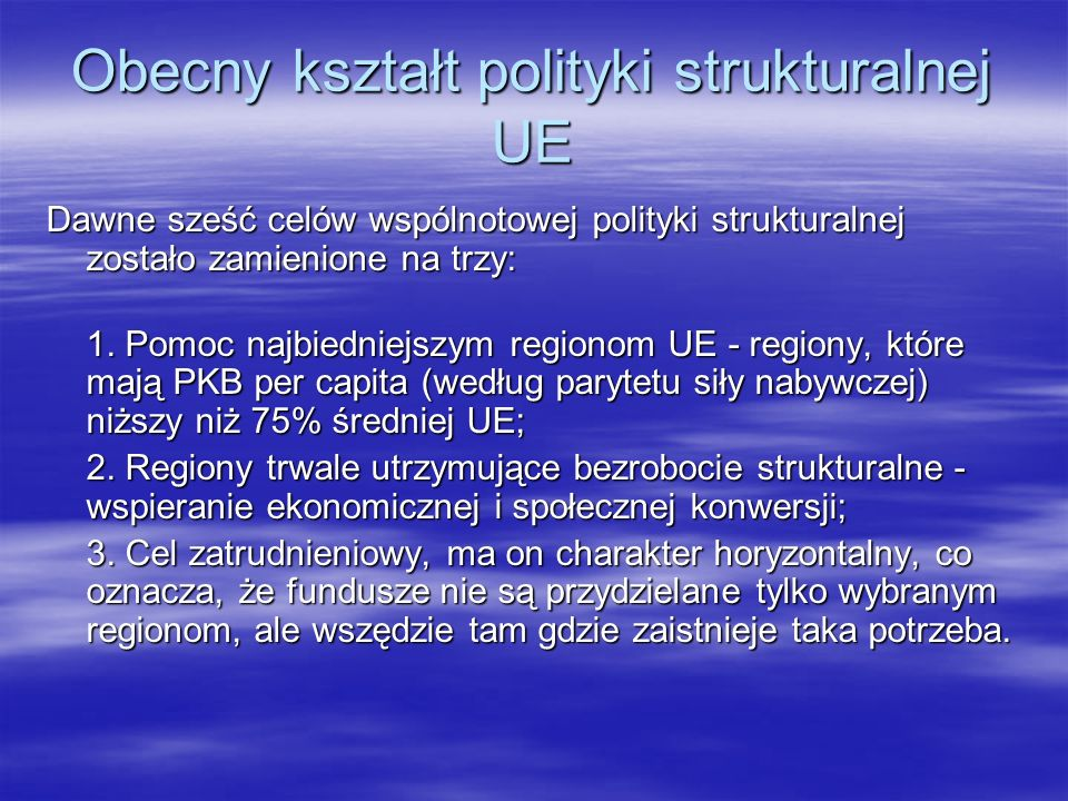 Obecny kształt polityki strukturalnej UE