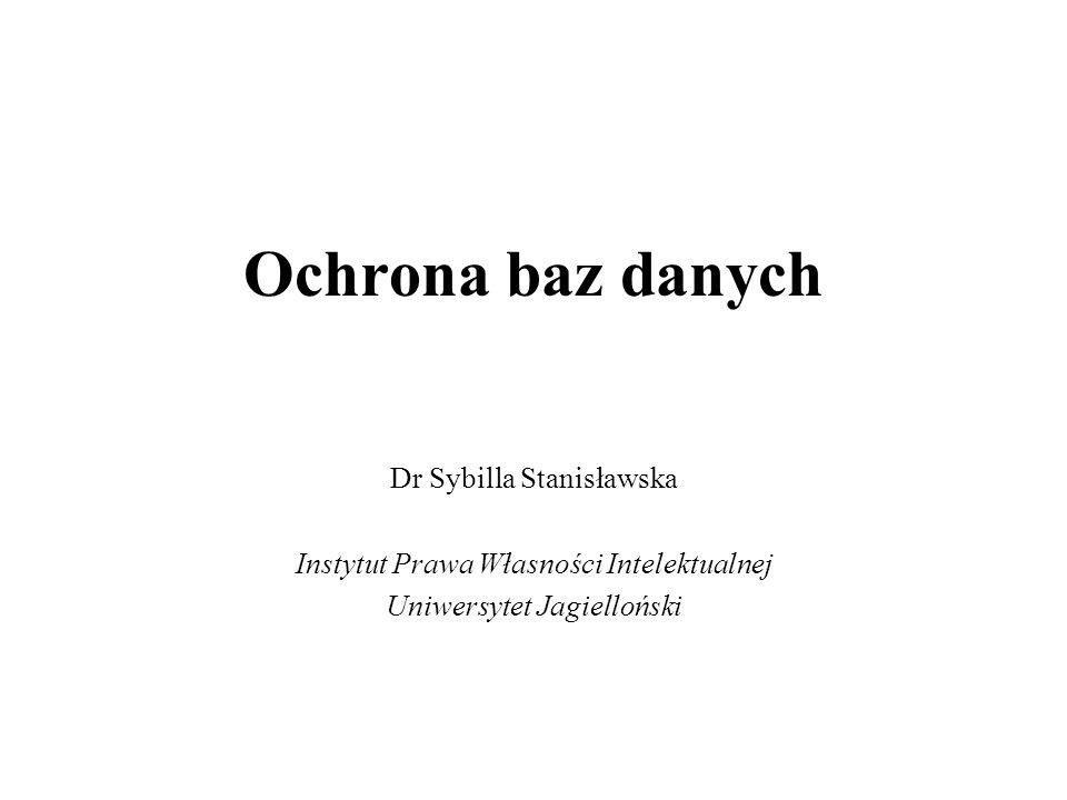 Ochrona baz danych Dr Sybilla Stanisławska