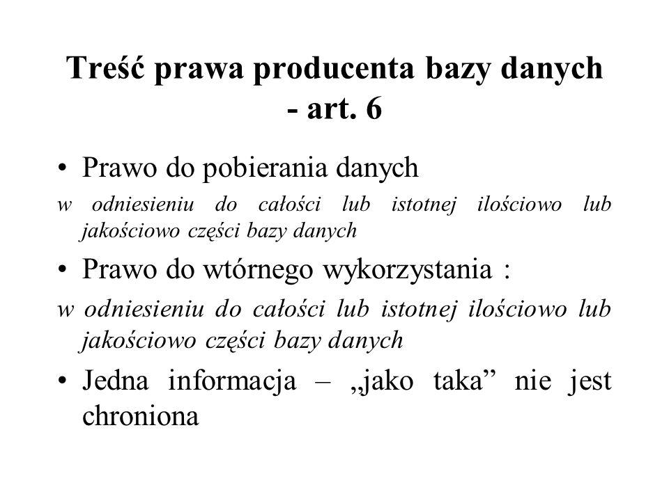 Treść prawa producenta bazy danych - art. 6