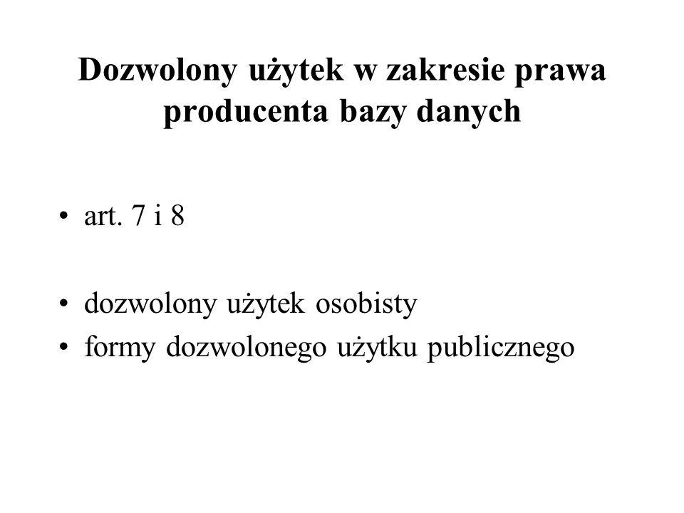 Dozwolony użytek w zakresie prawa producenta bazy danych