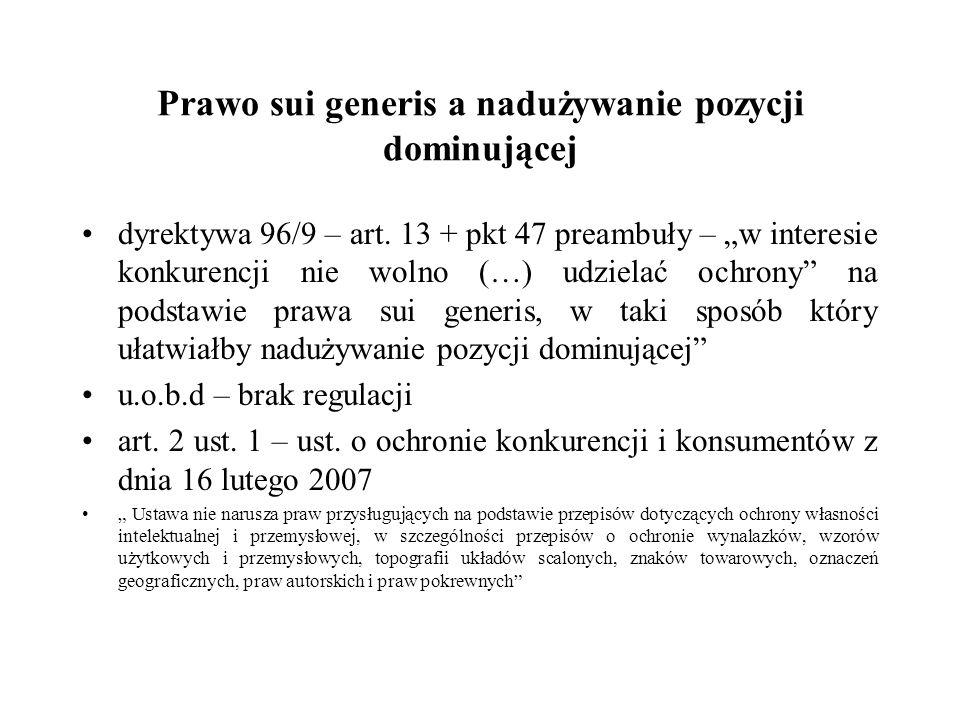 Prawo sui generis a nadużywanie pozycji dominującej