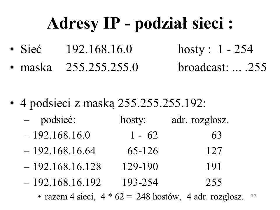 Adresy IP - podział sieci :
