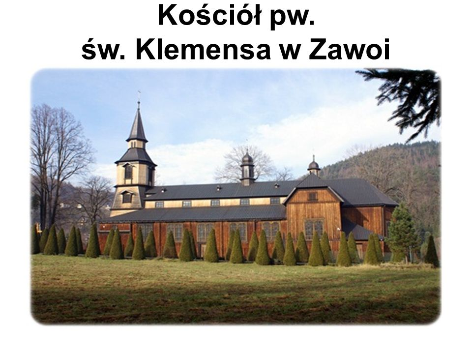 Kościół pw. św. Klemensa w Zawoi