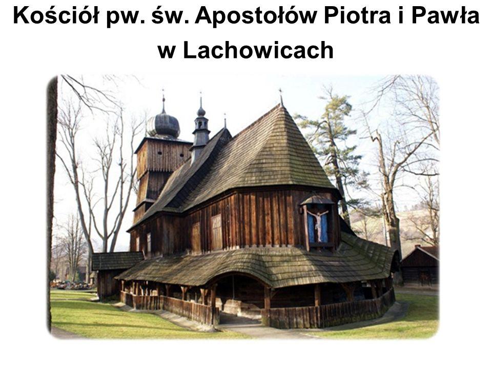 Kościół pw. św. Apostołów Piotra i Pawła w Lachowicach