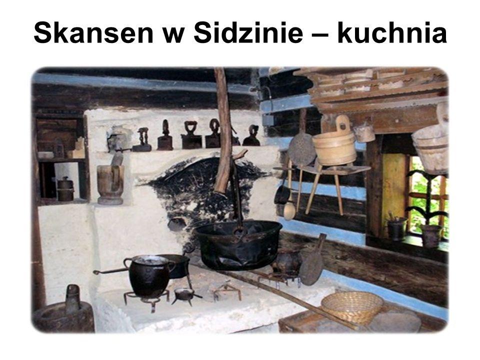 Skansen w Sidzinie – kuchnia