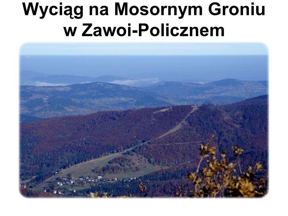 Wyciąg na Mosornym Groniu w Zawoi-Policznem