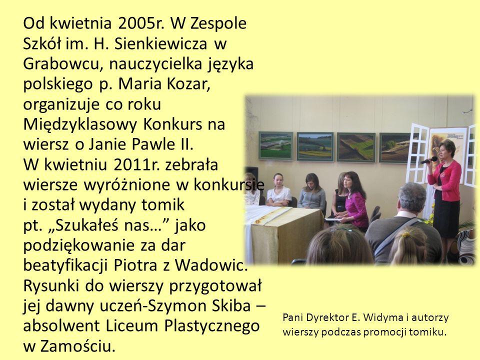 Od kwietnia 2005r. W Zespole Szkół im. H