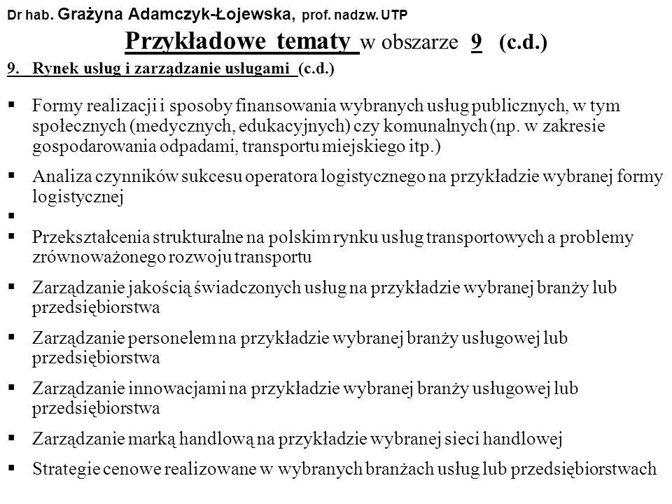 Przykładowe tematy w obszarze 9 (c.d.)