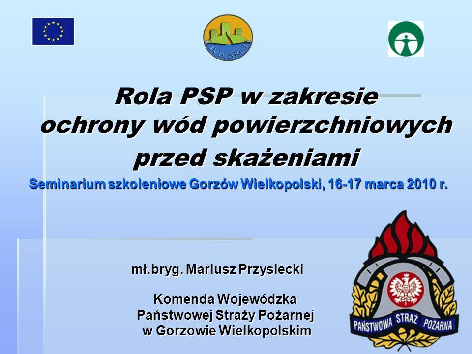 Rola PSP w zakresie ochrony wód powierzchniowych przed skażeniami