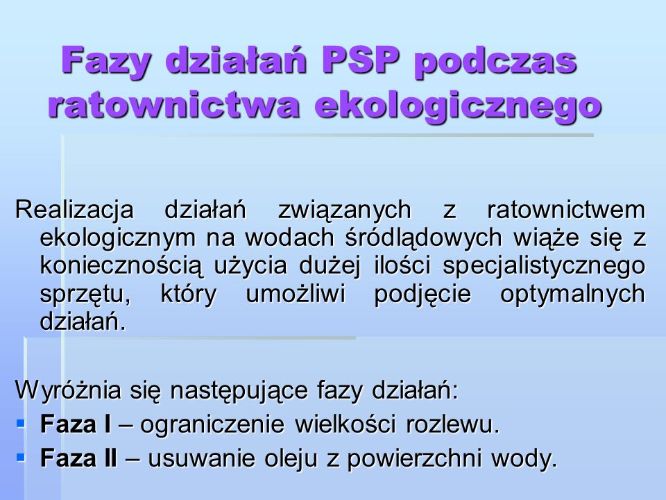 Fazy działań PSP podczas ratownictwa ekologicznego
