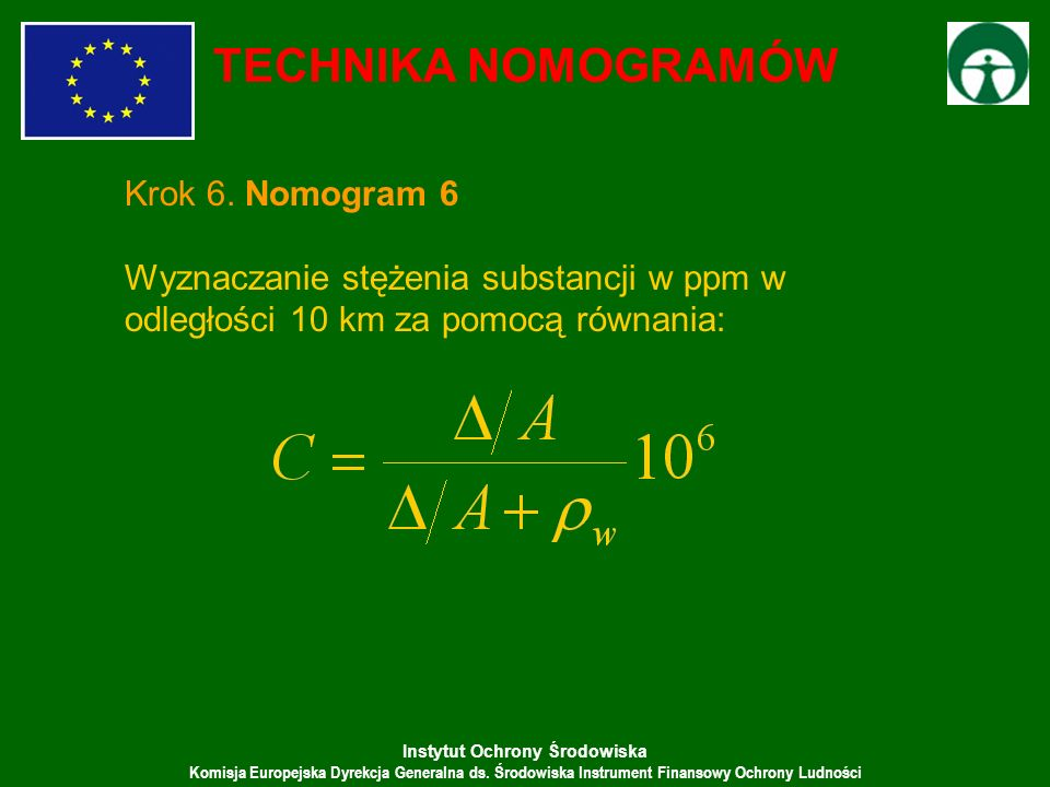 TECHNIKA NOMOGRAMÓW Krok 6. Nomogram 6