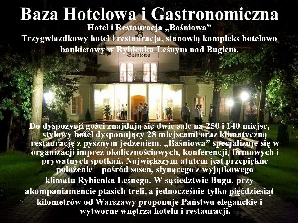 Baza Hotelowa i Gastronomiczna