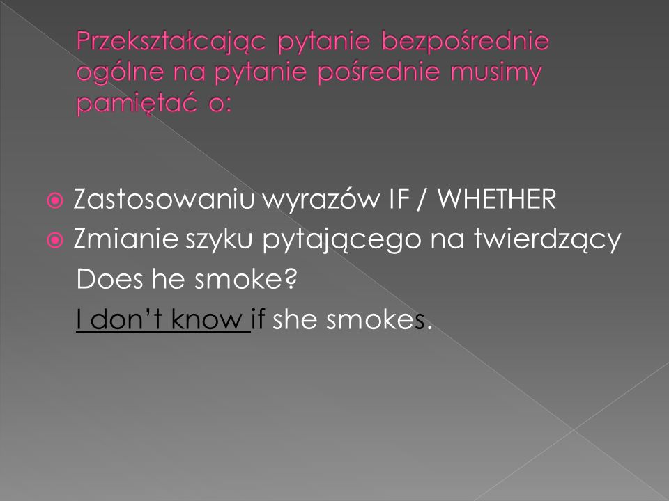 Zastosowaniu wyrazów IF / WHETHER