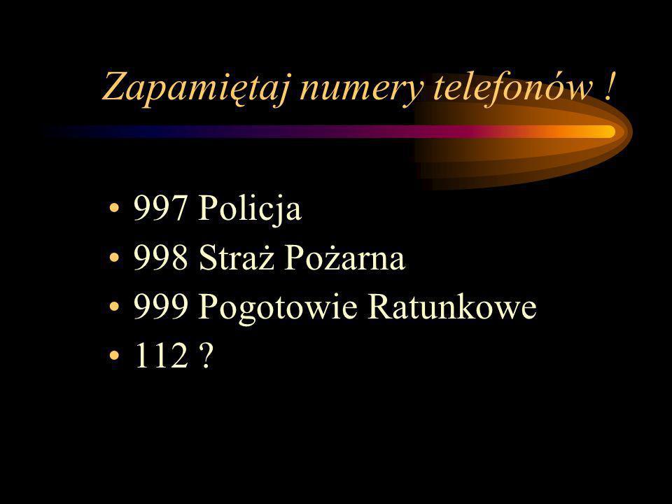 Zapamiętaj numery telefonów !