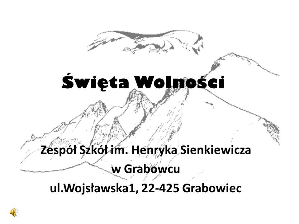Zespół Szkół im. Henryka Sienkiewicza ul.Wojsławska1, 22-425 Grabowiec