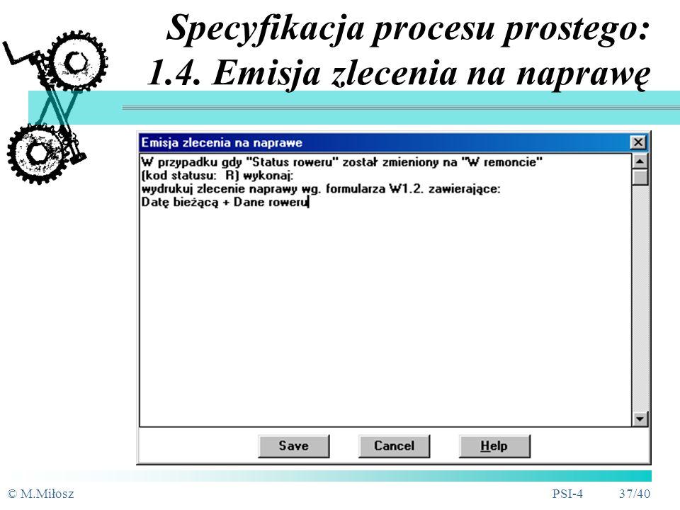 Specyfikacja procesu prostego: 1.4. Emisja zlecenia na naprawę