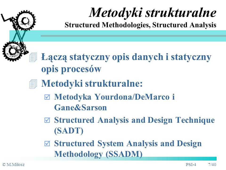 Metodyki strukturalne Structured Methodologies, Structured Analysis