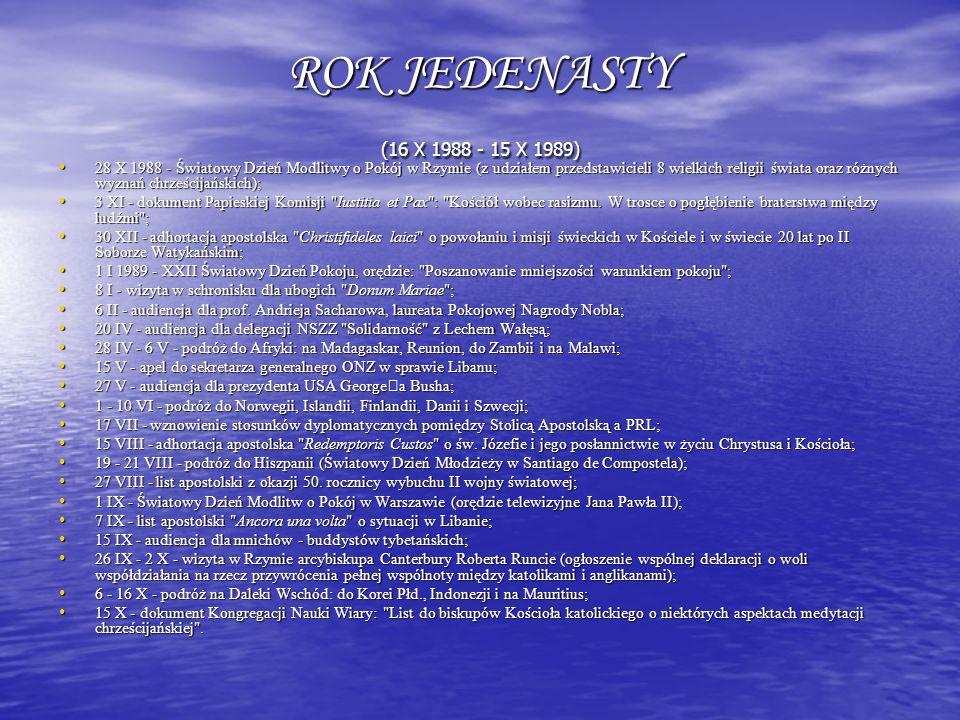ROK JEDENASTY (16 X 1988 - 15 X 1989)