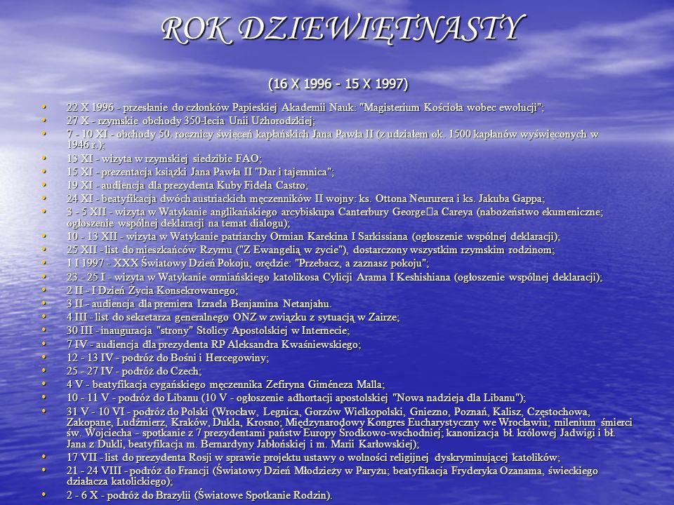 ROK DZIEWIĘTNASTY (16 X 1996 - 15 X 1997)