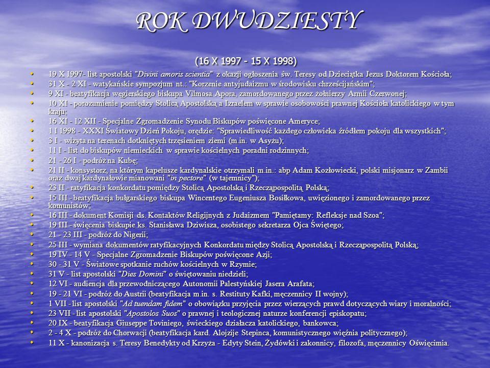ROK DWUDZIESTY (16 X 1997 - 15 X 1998)