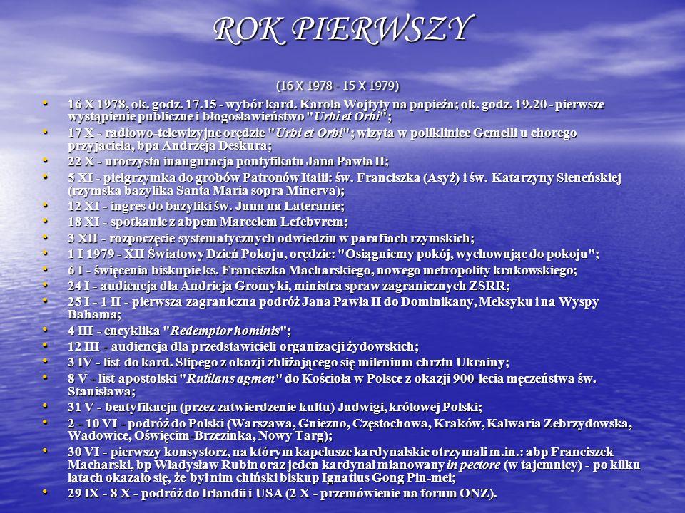 ROK PIERWSZY (16 X 1978 - 15 X 1979)