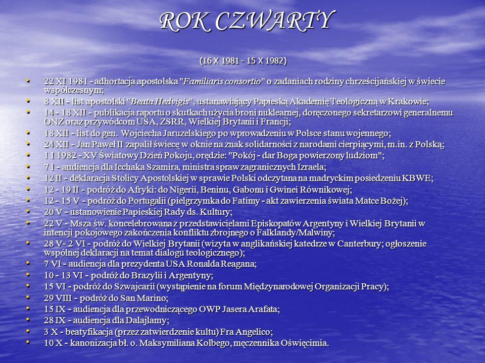 ROK CZWARTY (16 X 1981 - 15 X 1982)