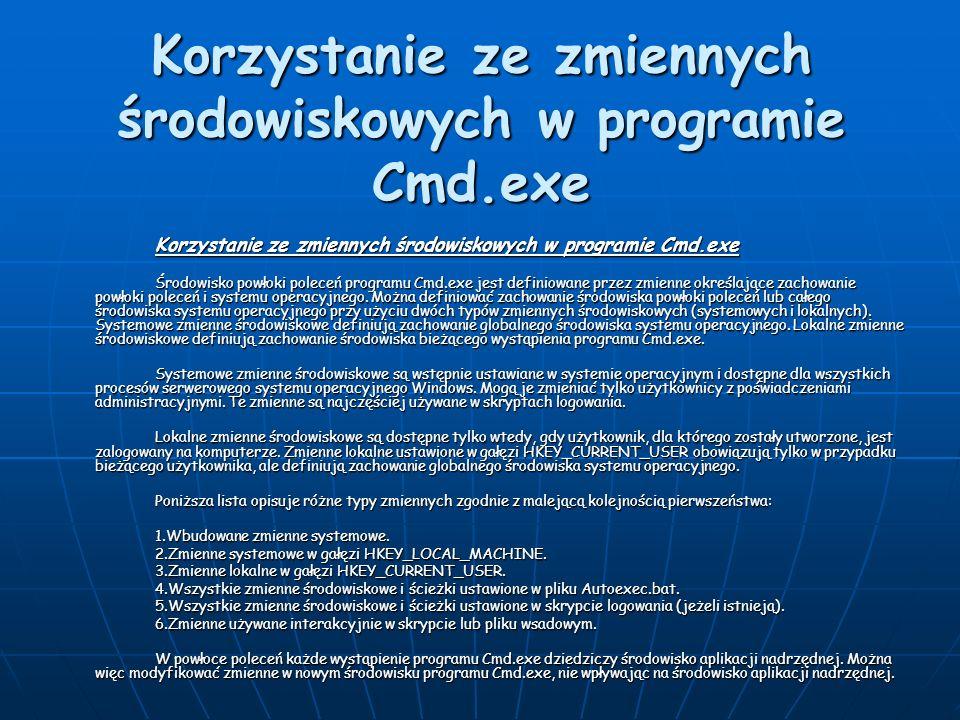 Korzystanie ze zmiennych środowiskowych w programie Cmd.exe