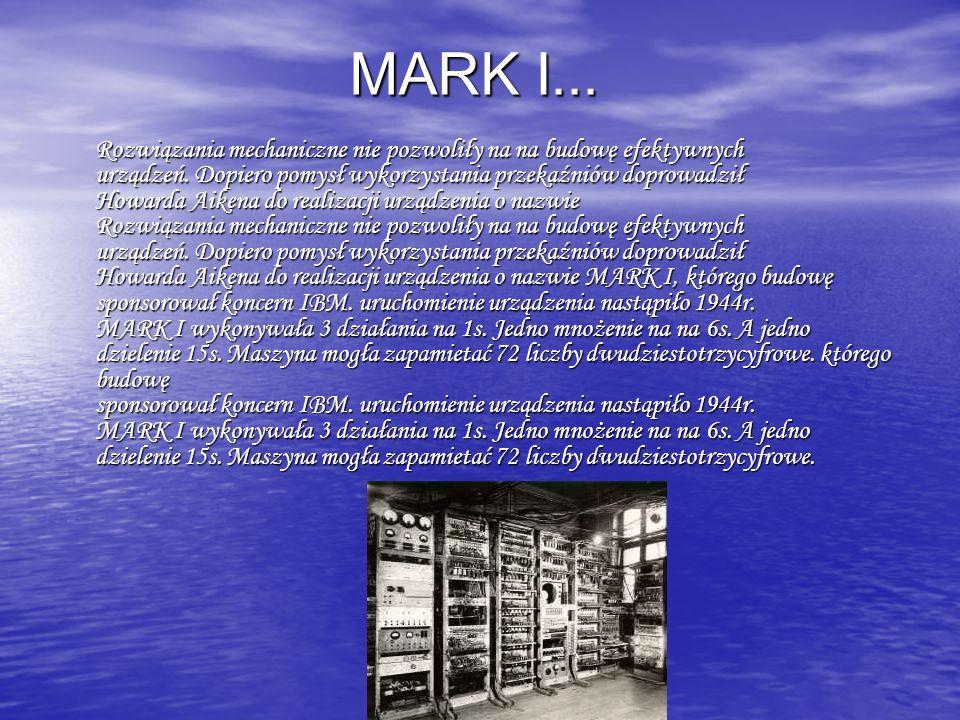 MARK I...