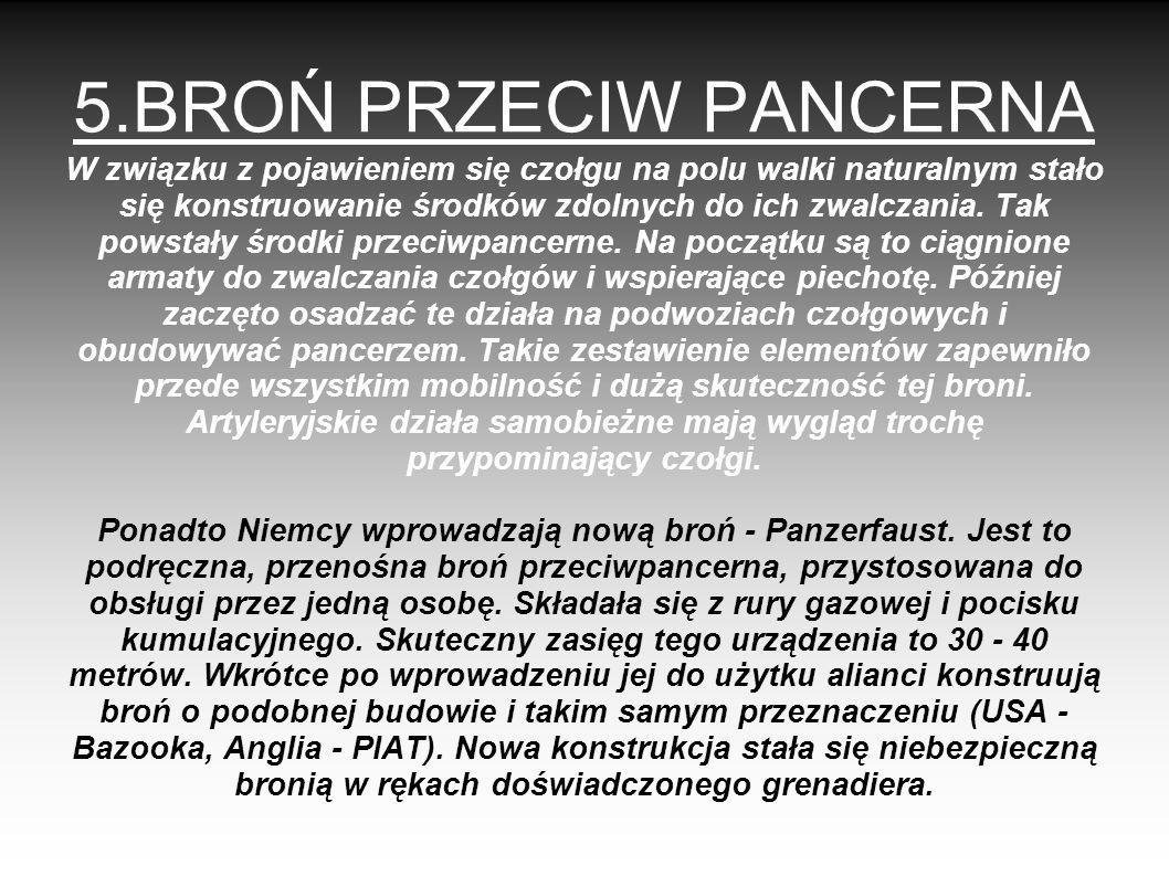 5.BROŃ PRZECIW PANCERNA