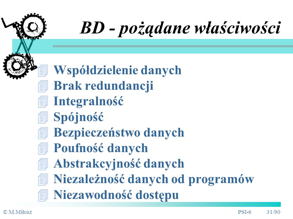 BD - pożądane właściwości