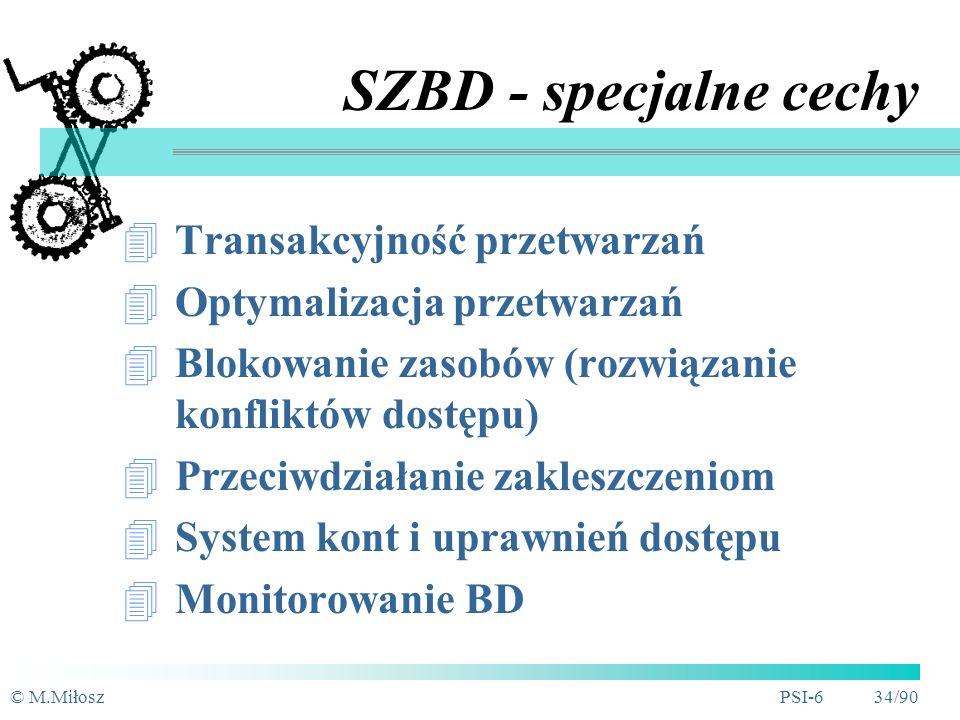 SZBD - specjalne cechy Transakcyjność przetwarzań