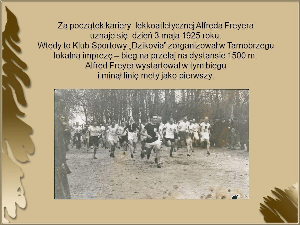 Za początek kariery lekkoatletycznej Alfreda Freyera