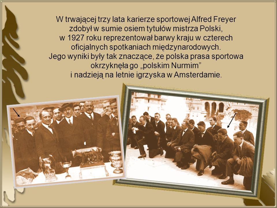 W trwającej trzy lata karierze sportowej Alfred Freyer