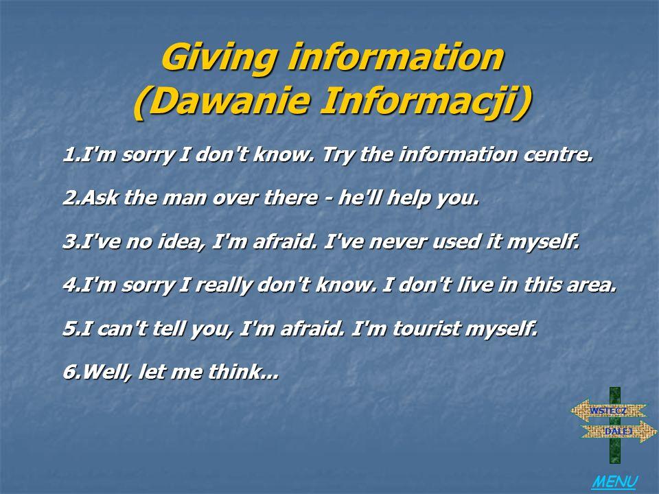 Giving information (Dawanie Informacji)