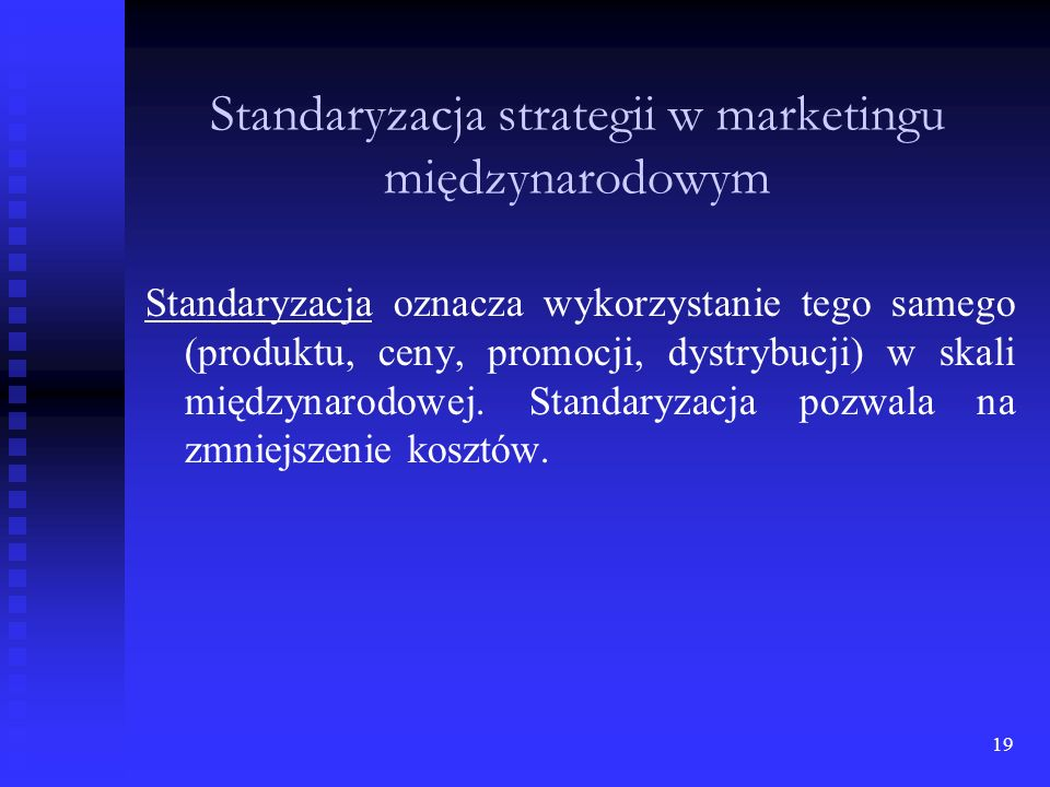 Standaryzacja strategii w marketingu międzynarodowym