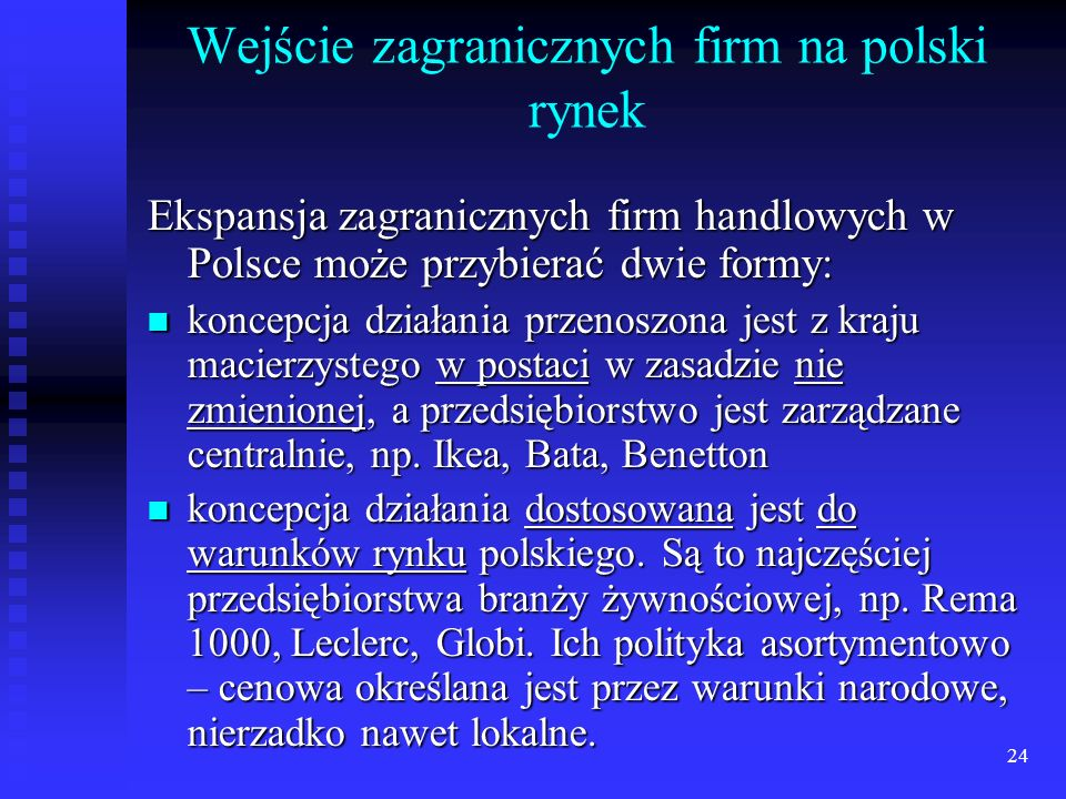 Wejście zagranicznych firm na polski rynek