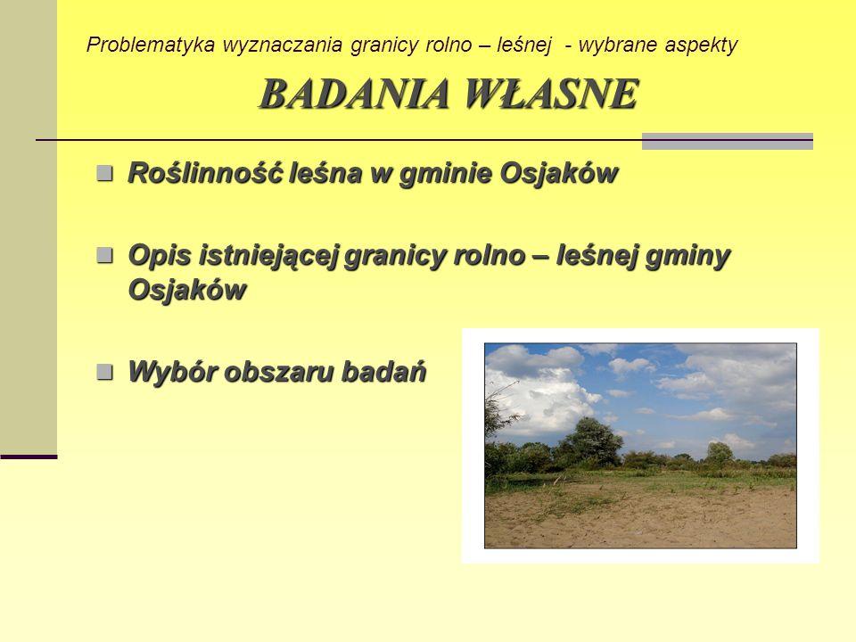 BADANIA WŁASNE Roślinność leśna w gminie Osjaków