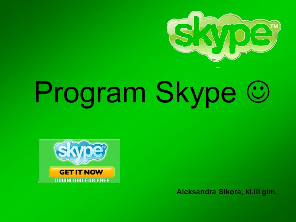 Program Skype  Aleksandra Sikora, kl.III gim.