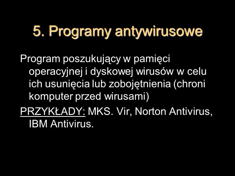 5. Programy antywirusowe