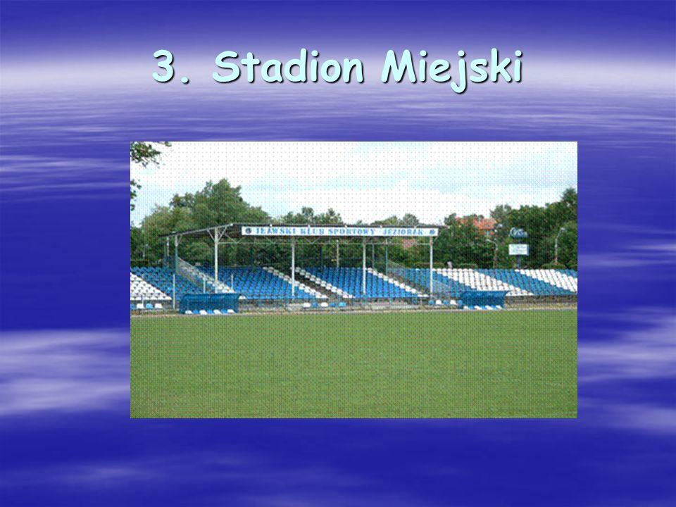 3. Stadion Miejski